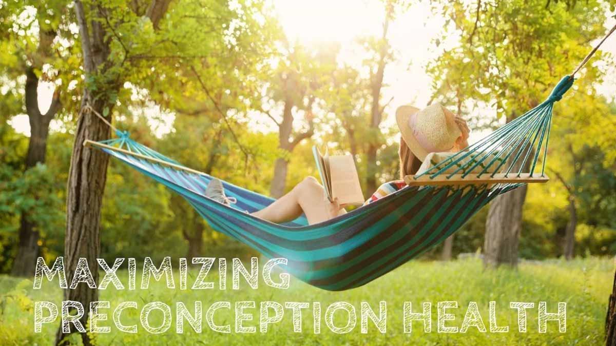 Maximize preconception health